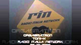 ORGASMATRON - RIN Radio Italia Network Tony-H 28.10.2000