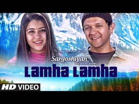 Lamha Lamha Video Song | Sargoshiyan | Amit Mishra | Aslam Surty
