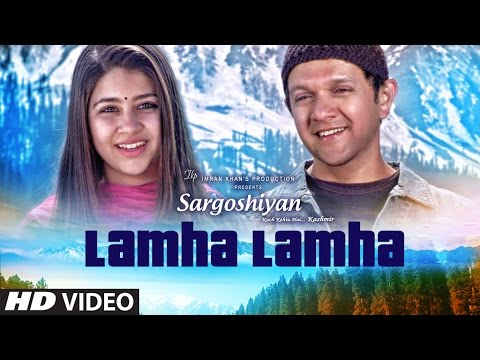 Lamha Lamha Video Song | Sargoshiyan | Amit Mishra | Aslam Surty | Inderneil Sengupta
