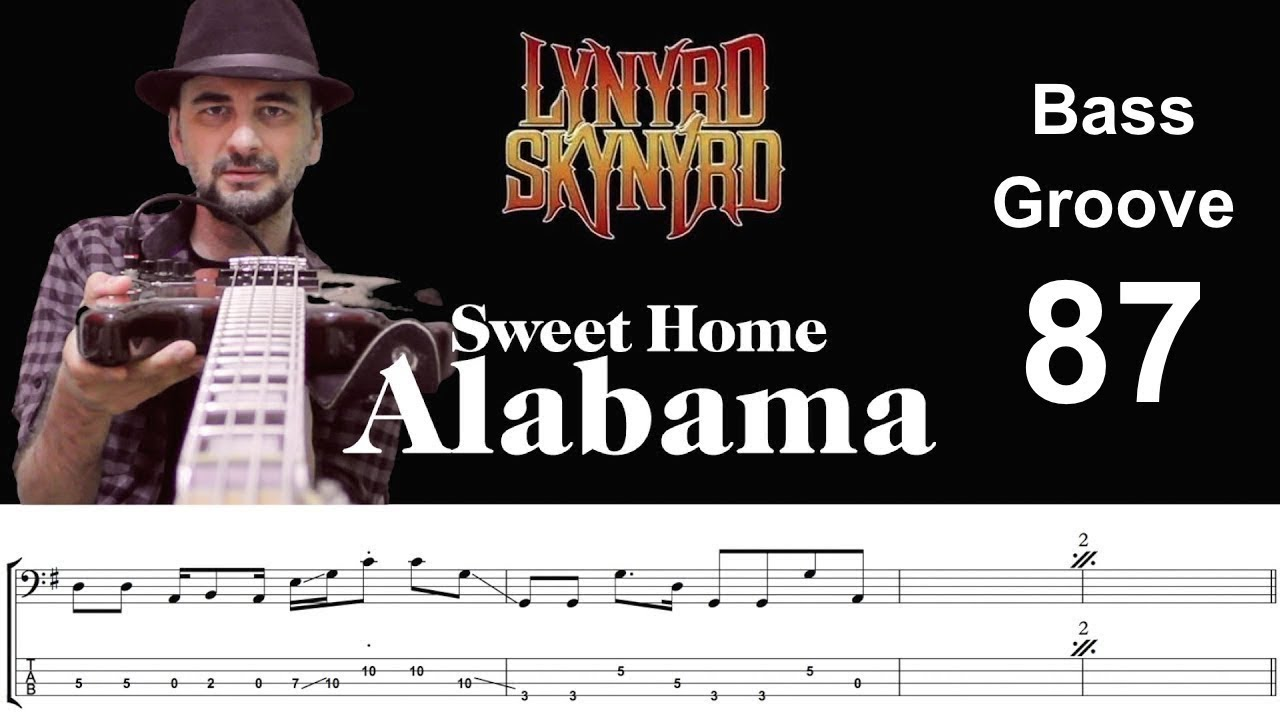 Sweet home alabama (ronnie van zandt & ed king) as performed by lynyrd skynyrd 1974 mca records inc. Sweet Home Alabama Lynyrd Skynyrd How To Play Bass Groove Cover With Score Tab Lesson Youtube
