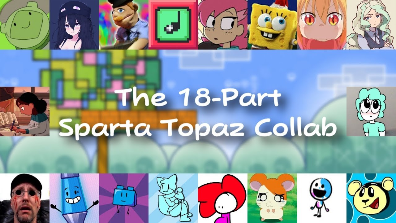 The 18-Part Sparta Topaz Collab