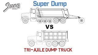 Super Dump vs Tri-Axle Dump Truck