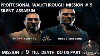 Hitman:Blood Money-Professional Walkthrough - Mission 9 - Till Death Do Us Part (Accidents only)