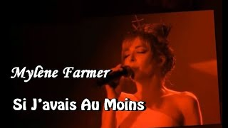♪ Mylène Farmer - Si J'avais Au Moins (Tradução) ♪