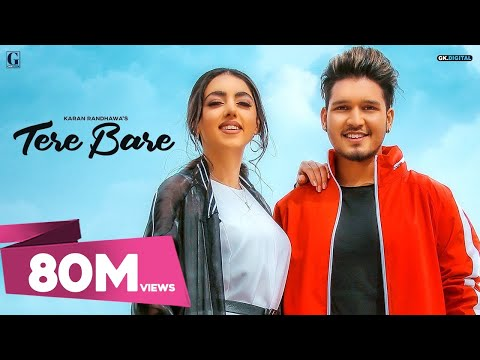 Tere Bare : Karan Randhawa (Official Song) Satti Dhillon | GK.DIGITAL | Geet MP3