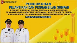 Download lagu Pengambilan Sumpah/Janji, Pengukuhan dan Pelantikan Pejabat Eselon di Lingkup Pemkab Kobar