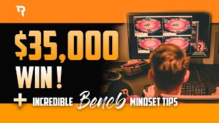 $35,000 Win + Incredible Mindset Tips From BENCB