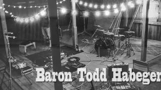 :::Baron:::Todd:::Habeger:::Presents...BARN:::JAZZ:::SESSIONS::: N°1 S°1&5
