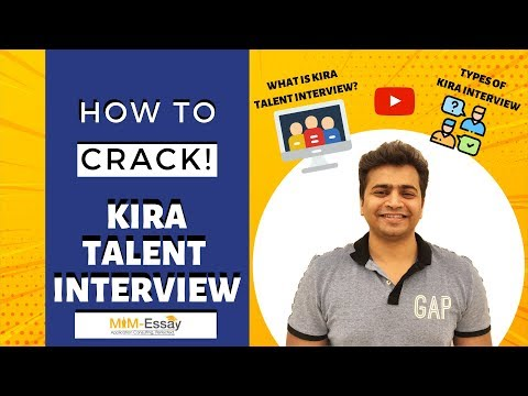 How To Crack Your Kira Talent Interview Session 1 | MiM Essay