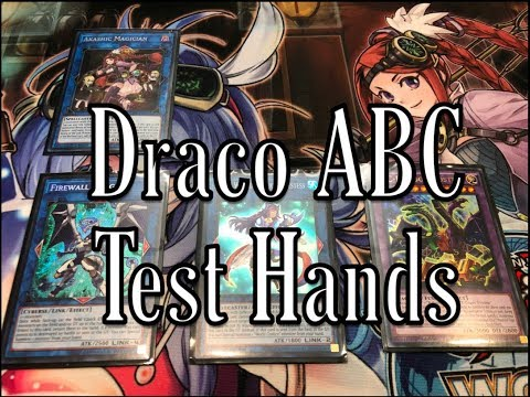 Draco ABC Test Hands + Some Combos November 2017 Format