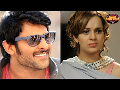 Why Prabhas Doesn't Want To Work With Kangana Ranaut? | Bollywood News