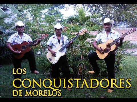 Puras Rolas Conquistadoras! - Los Conquistadores de Morelos