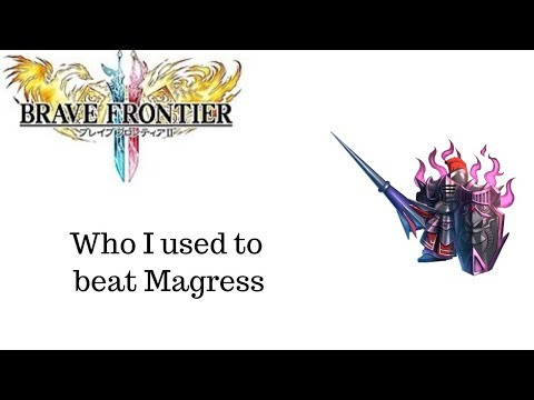 Brave Frontier 2 - *Not a guide* Team used to defeat Magress