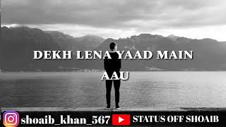 Dekh ke tujhko dil ko mere chein aata hai status video,whatsapp status,ringtone.new.hindi.popular.