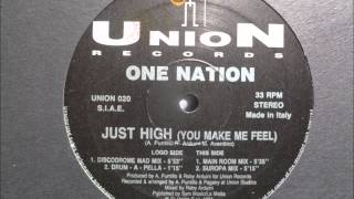 One Nation - Just High (You Make Me Feel)