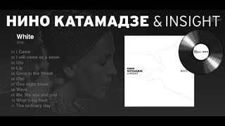 Nino Katamadze & Insight
