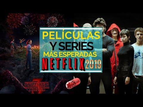 Las Series y Películas más esperadas en NETFLIX 2019