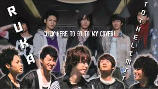 [RUKA] TO THE LIMIT - KAT-TUN [COVER] LINK