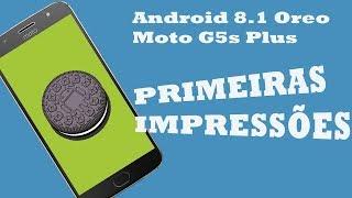 Finalmente Moto G5s Plus Recebe Android 8.1 Oreo | Oficial