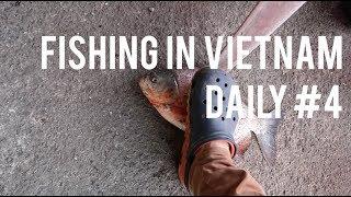 Day4 Fishing In Ho Chi Minh Saigon