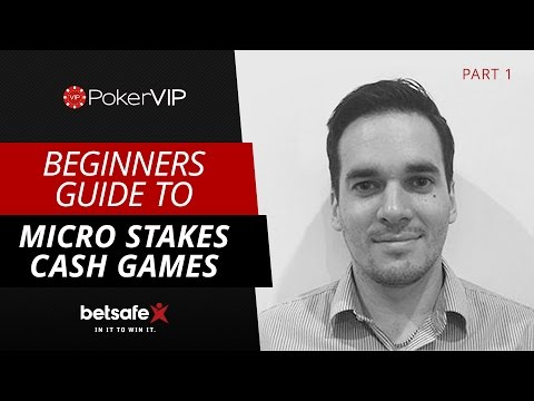 Beginners Guide To Cash Game Poker: Part 1