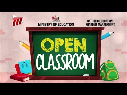 The Ministry Of Education's Open Classroom - Wednesday May 27th 2020