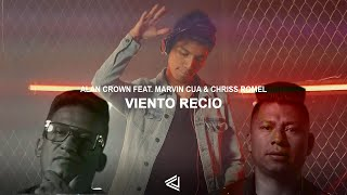 Alan Crown - Viento Recio (Feat.  Marvin Cua & Chriss Romel) (Video Oficial)