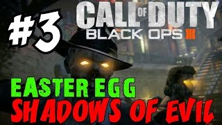 "BLACK OPS 3 ZOMBIES: Shadows of Evil! ★ ""LIVE EASTER EGG RUNTHROUGH! [3]"" Let"