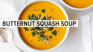 BUTTERNUT SQUASH SOUP | how to make roasted butternut squash soup