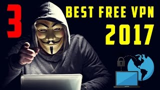 3 BEST 100% FREE VPN SERVICES (2017) thumbnail