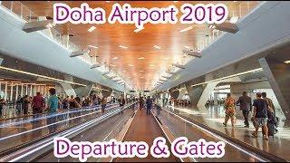 Doha Airport Departure 2019 Gates A&C