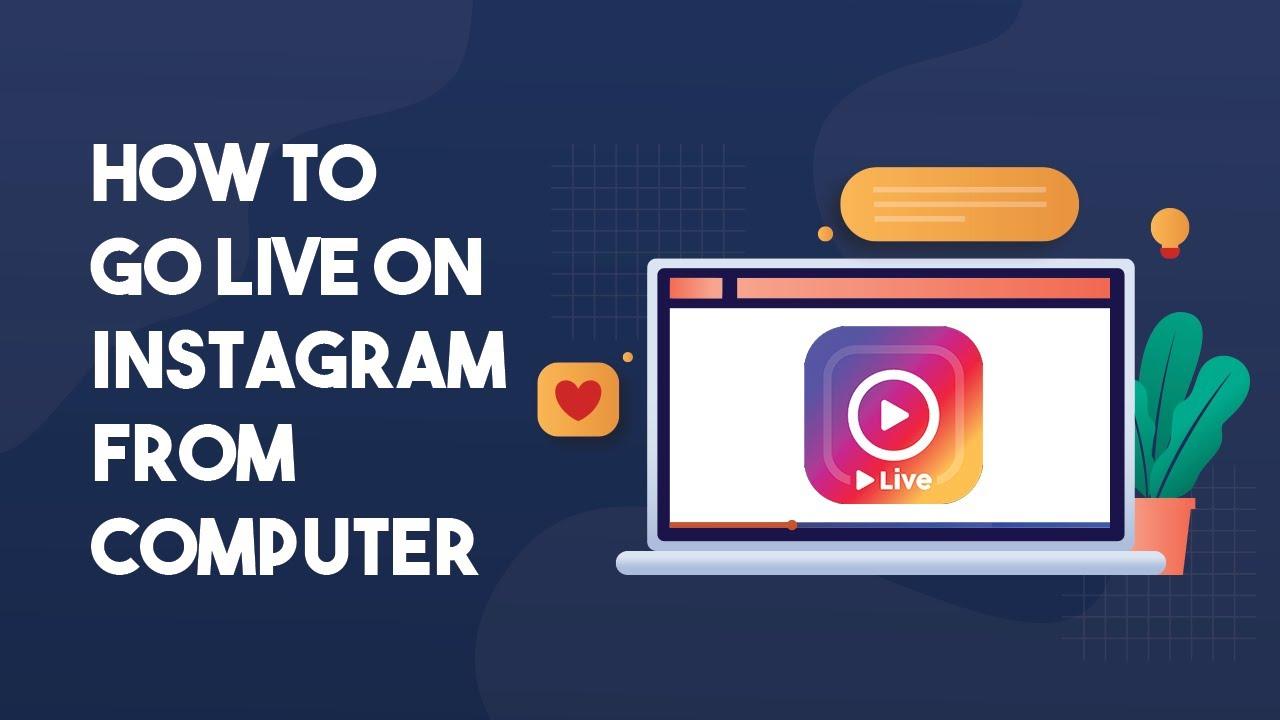 Watch Instagram Live on PC