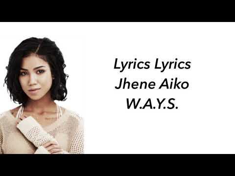 Jhene AIKO W.A.Y.S. Lyrics