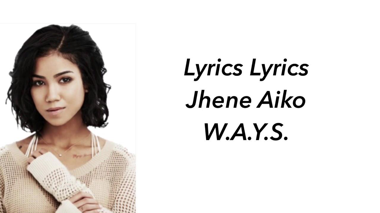Download Jhene AIKO W.A.Y.S. Lyrics