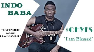 "INDO BABA - OH YES ""I Am Blessed""    (Official Mus"