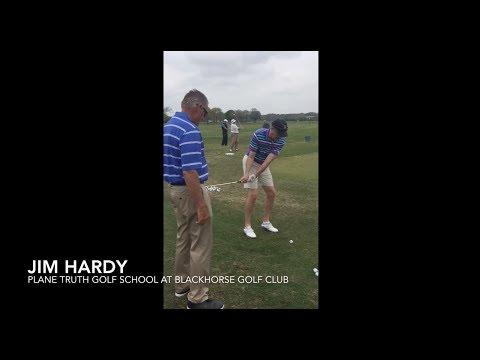 Jim Hardy: The Plane Truth Golf School At BlackHorse Golf Club 2018