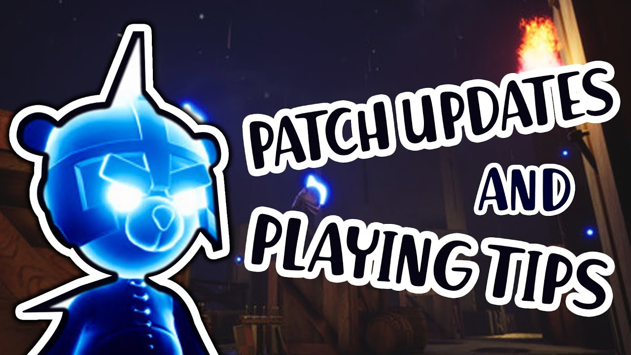 PATCH UPDATES & PLAYING TIPS! - Light Bearers