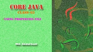 Core Java- Bangla Tutorial(Using Properties File)- Class 63
