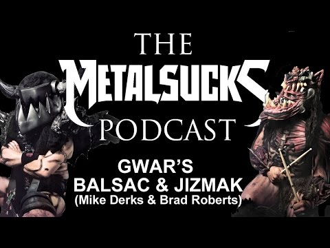 GWAR's Balsac and Jizmak on The MetalSucks Podcast #62