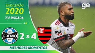 GRÊMIO 2 X 4 FLAMENGO | MELHORES MOMENTOS | 23ª RODADA BRASILEIRÃO 2020 | ge.globo