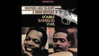 Brother Jack McDuff & David Newman - Esperanto - Double Barrelled Soul (1967) - Jazz