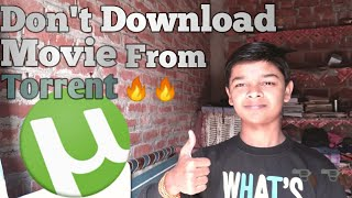 Don't Download Movie From Torrent|| Ravikant dubey