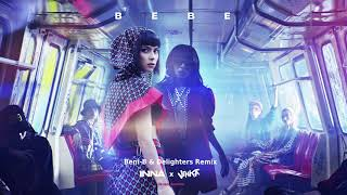 INNA x Vinka - Bebe (Beni-B x Delighters Remix)