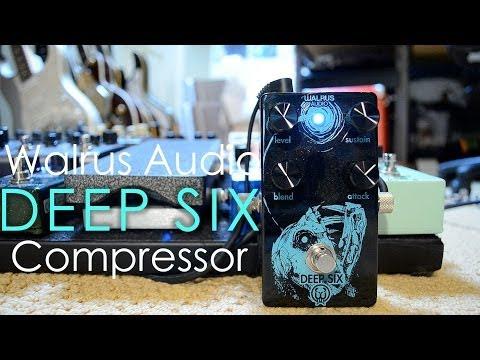 Walrus Audio Deep Six Compressor (Anglerfish Edition) - In-Depth Demo