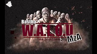 Les Zombies -- Walou Ft. Mza & Bastha
