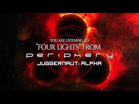 PERIPHERY - Four Lights
