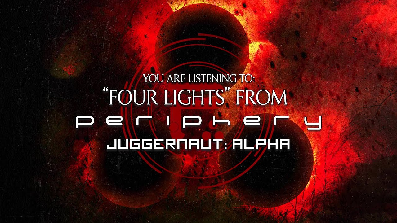 Periphery Four Lights Youtube