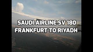 Saudi Airline SV 180 - Frankfurt To Riyadh