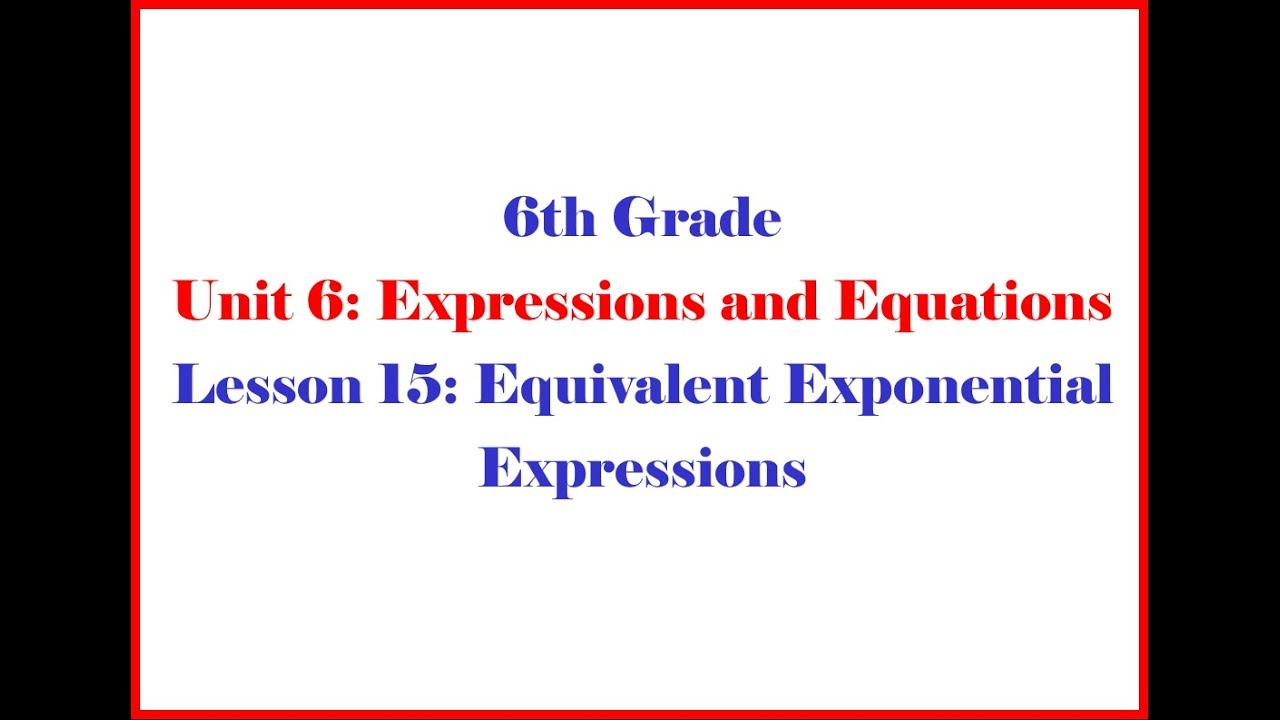 hight resolution of Equivalent Exponential Expressions