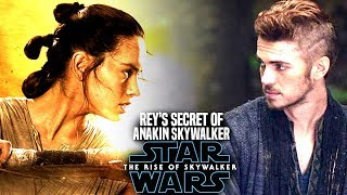 Rey's Horrifying Secret Of Anakin Leaked! The Rise Of Skywalker (Star Wars Episode 9)